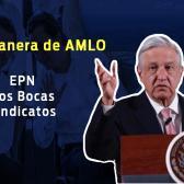 EPN, Dos Bocas, esto y más en conferencia matutina de Amlo