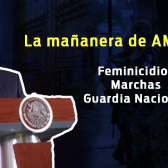 Pulso de la salud, Guardia Nacional, Feminicidios, esto y más en conferencia matutina de Amlo