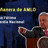 Profeco, Guardia Nacional, Fátima, esto y más en conferencia matutina de Amlo