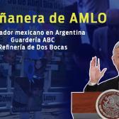 Embajador mexicano en Argentina, guardería ABC, refinería de Dos Bocas, esto y más en conferencia de AMLO