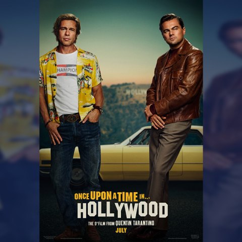 El primer póster de Once Upon A Time In Hollywood