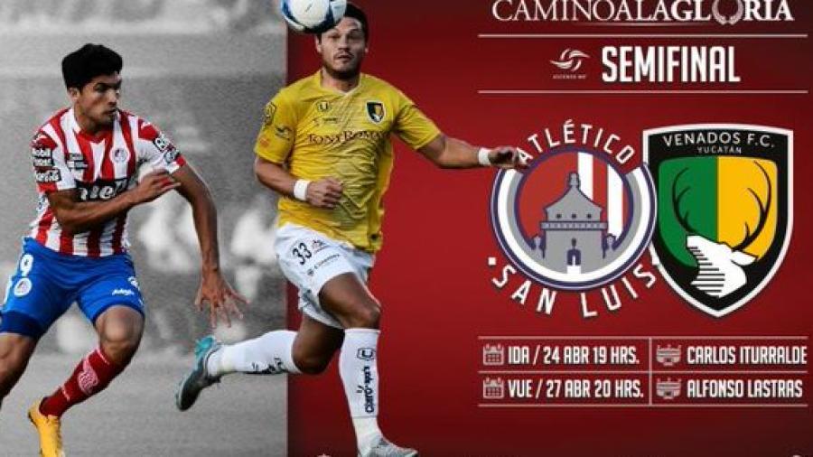 Venados y San Luis abren semifinales de Liguilla en Ascenso MX