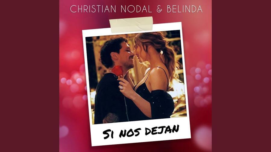 Belinda y Christian Nodal lanzan el tema 'Si nos dejan'
