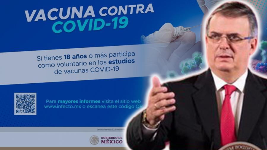 Marcelo Ebrard invita a ser voluntario en vacuna contra COVID-19
