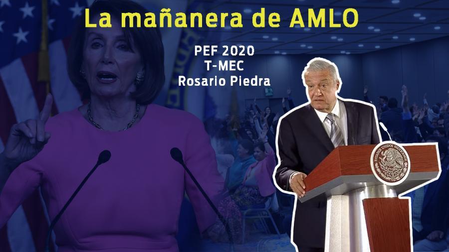 PEF 2020, T-MEC, Rosario Piedra, esto y más en conferencia de AMLO