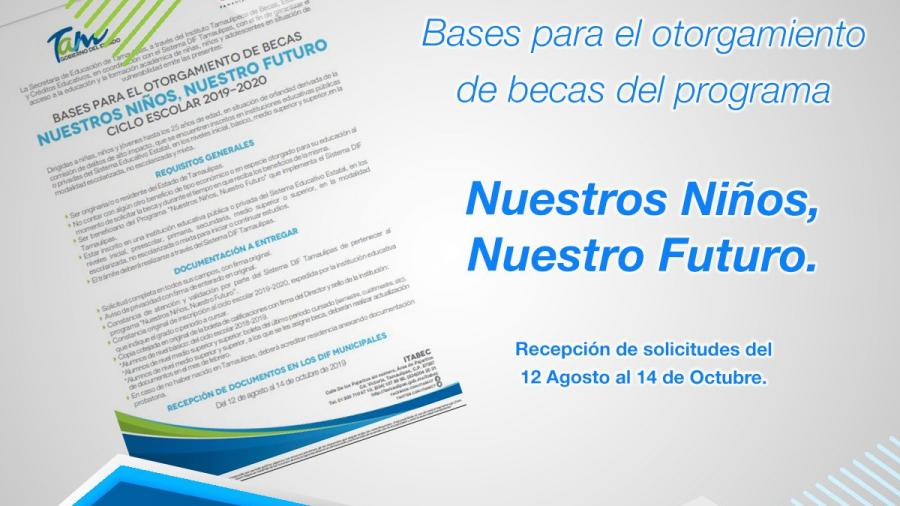 """Inicia trámite de Beca """"Nuestros Niños, Nuestro Futuro"""" Ciclo Escolar 2019-2020."""