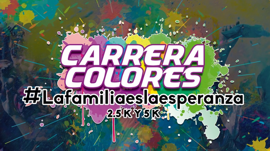 """Llega la Carrera Colores """"La Familia es la Esperanza"""""""
