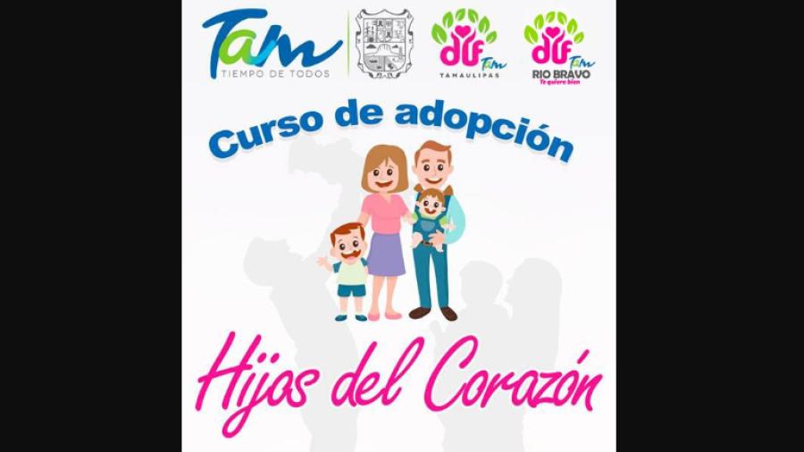 DIF Río Bravo invita a curso Hijos del Corazón