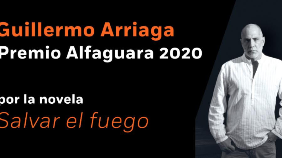Guillermo Arriaga se lleva el Premio Alfaguara 2020