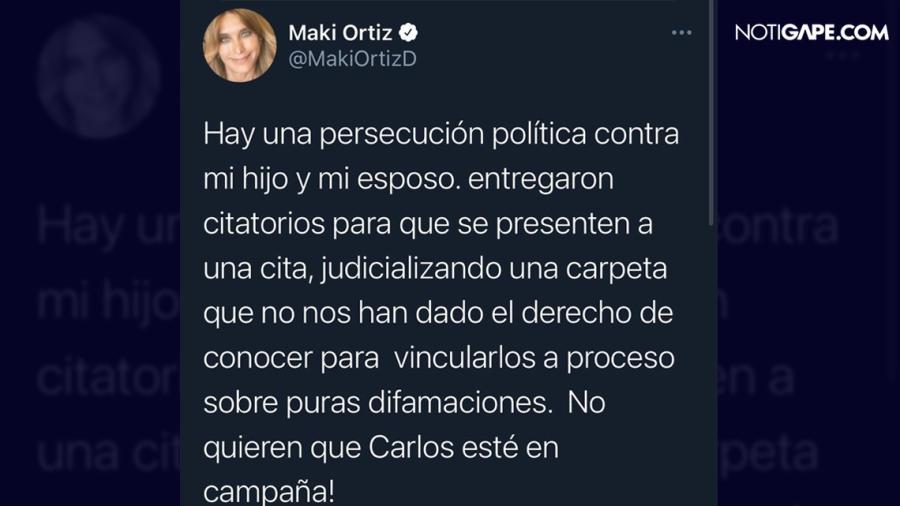 Denuncia Maki persecución política contra ella y su familia