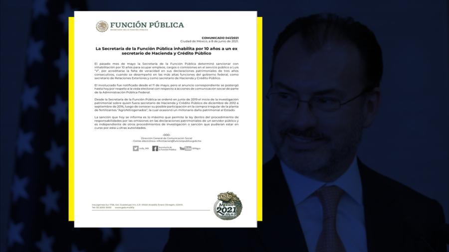 SFP  inhabilita a Luis Videgaray, ex secretario de Hacienda por 10 años