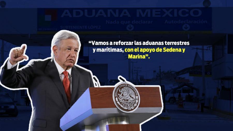Agencia Nacional de Aduanas ayudará a combatir contrabando y evasión fiscal: AMLO
