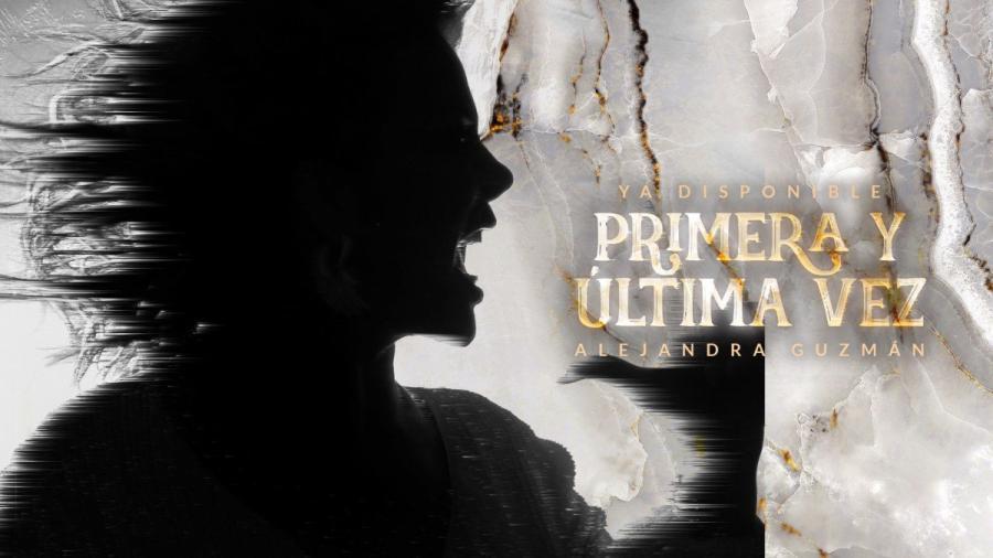 """Alejandra Guzmán lanza su nuevo sencillo """"Primera y Última Vez"""""""