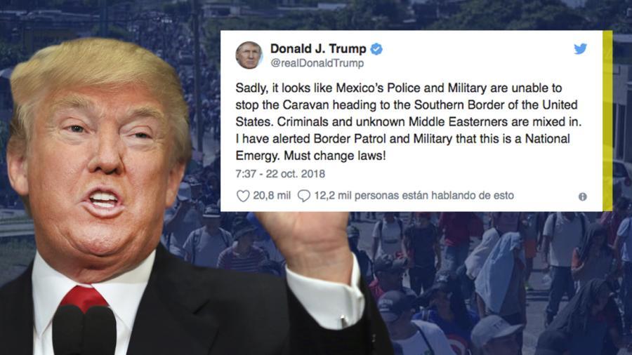 Trump alerta a Patrulla Fronteriza y ejército por Caravana Migrante