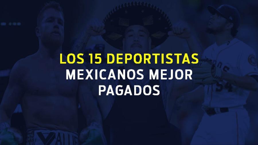 Estos son los 15 deportistas mexicanos mejor pagados